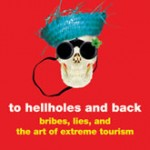 Book review: To Hellholes and Back by Chuck Thompson